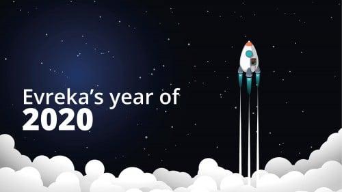Evreka's year of 2020
